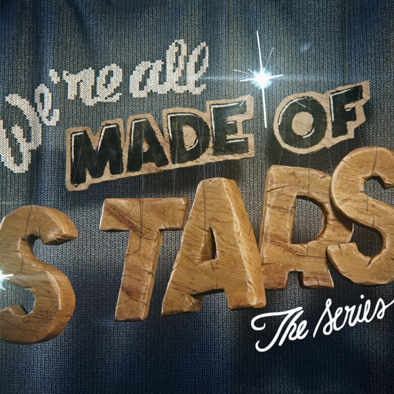 We're All Made of Stars